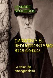 DARWIN Y EL REDUCCIONISMO BIOLÓGICO