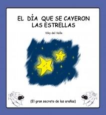 El día que se cayeron las estrellas. (El gran secreto de las arañas)