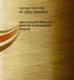 el calor interior