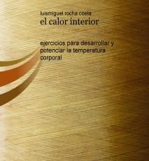 el calor interior