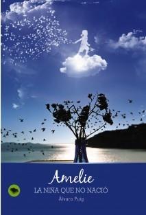 Amelie, la niña que no nació