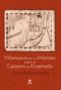 Villanueva de los Infantes según el Catastro de Ensenada