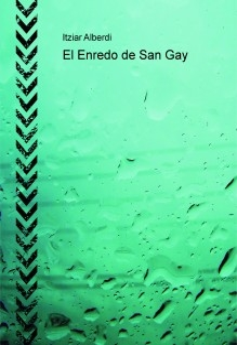 El Enredo de San Gay