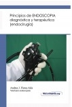 Principio de ENDOSCOPIA diagnóstica y terapéutica (endocirugía)
