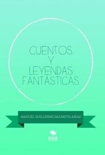 CUENTOS Y LEYENDAS FANTÁSTICAS