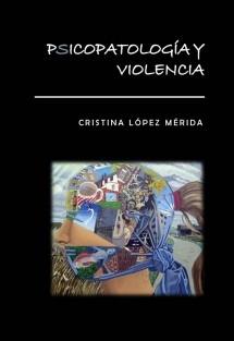 Psicopatología y violencia