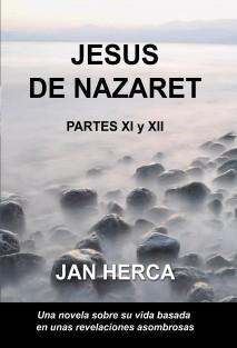 Jesús de Nazaret - XI y XII