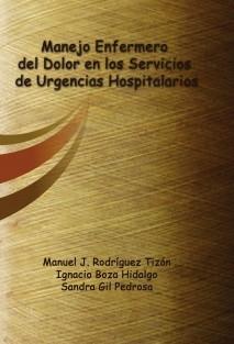 Manejo Enfermero del Dolor en los Servicios de Urgencias Hospitalarios
