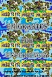 EMIGRANTES POR EXPERIENCIA