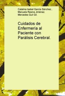 Cuidados de Enfermería al Paciente con Parálisis Cerebral.