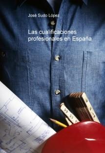 Las cualificaciones profesionales en España