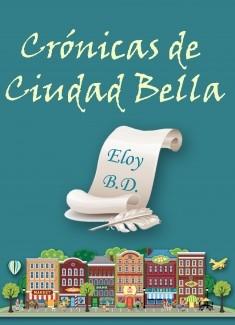 Crónicas de Ciudad Bella