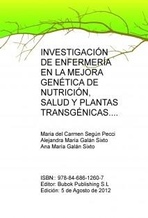 Investigación de Enfermería en la Mejora Genética de Nutrición, Salud y Plantas Transgénicas.