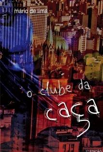 O CLUBE DA CAÇA