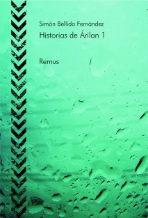 Historias de Árilan 1 - Remus
