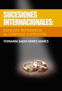 Sucesiones internacionales: especial referencia al cónyuge supérstite
