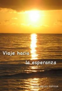 Viaje hacia la esperanza