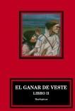El Ganar de Veste (II)