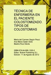TÉCNICA DE ENFERMERIA EN EL PACIENTE COLOSTOMIZADO. TIPOS DE COLOSTOMIAS