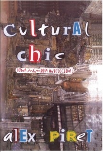 CULTURAL CHIC  (una memoria intelectual)