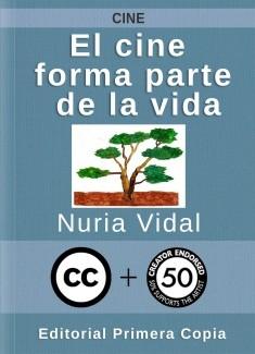 El cine forma parte de la vida: un año de cine (2010) en el blog de Nuria Vidal