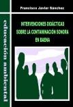 INTERVENCIONES DIDÁCTICAS SOBRE LA CONTAMINACIÓN SONORA EN BAENA