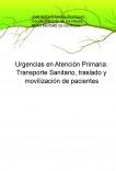 Urgencias en Atención Primaria: Transporte Sanitario, traslado y movilización de pacientes