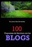 100 PROPUESTAS DE ESCRITURA CON LOS BLOGS