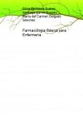 Farmacología Básica para Enfermería