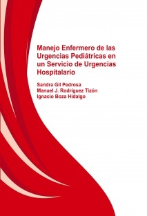 Manejo Enfermero de las Urgencias Pediátricas en un Servicio de Urgencias Hospitalario