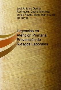 Urgencias en Atención Primaria: Prevención de Riesgos Laborales