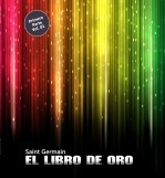 EL LIBRO DE ORO DE SAINT GERMAIN Vol.01 (COLOR)