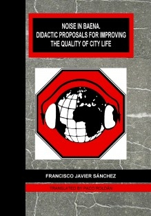NOISE IN BAENA. DIDACTIC PROPOSALS FOR IMPROVING THE QUALITY OF CITY LIFE