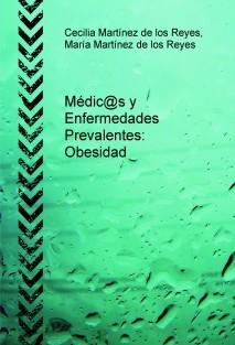 Médic@s y Enfermedades Prevalentes: Obesidad