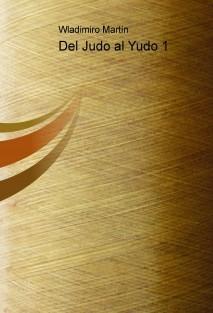 Del Judo al Yudo 1