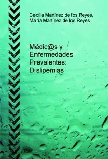Médic@s y Enfermedades Prevalentes: Dislipemias