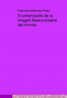 Ecumenópolis de la imagen Beauvoireana del mundo