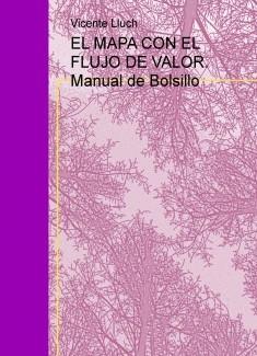 EL MAPA CON EL FLUJO DE VALOR. Manual de Bolsillo