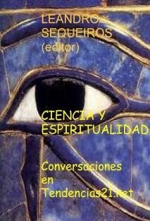 CIENCIA Y ESPIRITUALIDAD. Conversaciones en Tendencias21.net