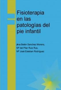 Fisioterapia en las patologías del pie infantil