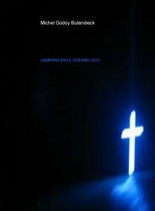 LAMPARA E EL OCEANO 21 DICIEMBRE 2012