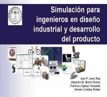 Simulación para ingenieros en diseño industrial y desarrollo del producto