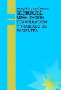 TÉCNICAS DE MOVILIZACIÓN, DEAMBULACIÓN Y TRASLADO DE PACIENTES