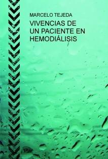 VIVENCIAS DE UN PACIENTE EN HEMODIÁLISIS