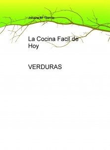 La Cocina Facil de Hoy - VERDURAS-.