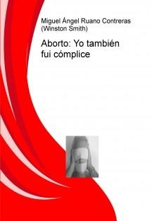 Aborto: Yo también fui cómplice