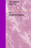 LA DESPECHADA
