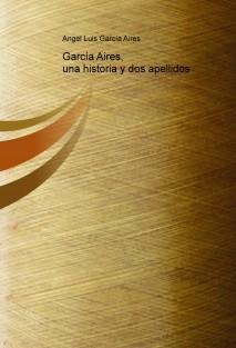 García Aires, una historia y dos apellidos