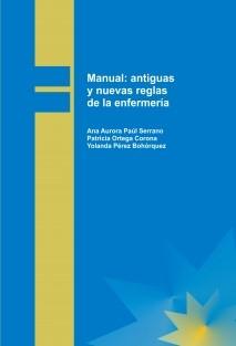 Manual:antiguas y nuevas reglas de la enfermería