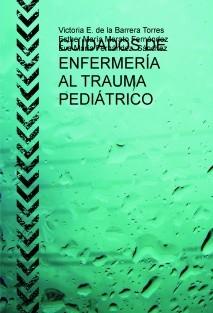 CUIDADOS DE ENFERMERÍA AL TRAUMA PEDIÁTRICO